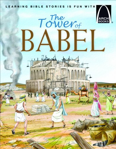 The Tower of Babel (Arch Books)