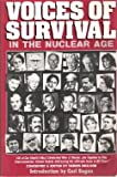 Voices of Survival in the Nuclear Age, Dennis (editor) Paulson, 0884962490