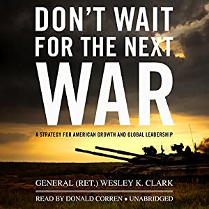 Don't Wait for the Next War Hörbuch