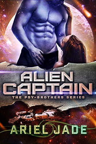 Alien Captain: A Sci Fi Romance (Psy-Brothers)