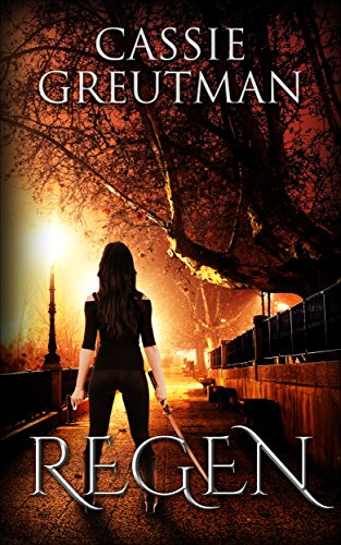 Regen (Penchant for Trouble Book 1)