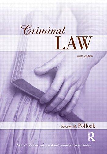 Criminal Law, Ninth Edition (John C. Klotter Justice Administration Legal Series)