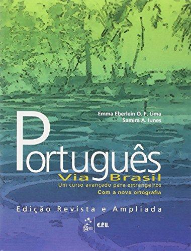 Portugues Via Brasil: Um Curso Avancado Para Estrangeiros Livro Aluno (Portuguese Edition)
