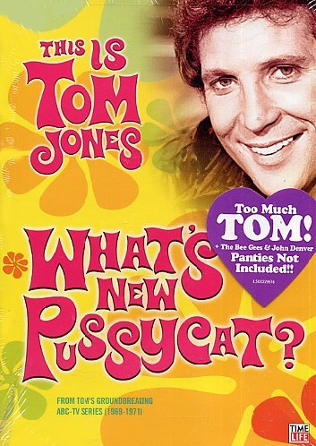 This Is Tom Jones: What's New Pussycat? by Nathan