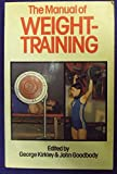 Manual of Weight-Training 9780091478216