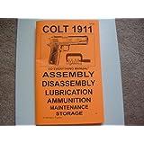 Colt 1911 .45 Auto Do Everything Manual (Same as The Ultimate Colt .45 Auto) (Colt 1911 .45 Auto Do Paperback 2010