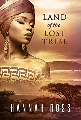 Land of the Lost Tribe by [Ross, Hannah]