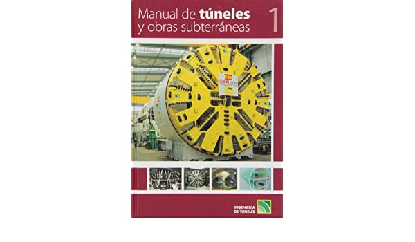 MANUAL DE TUNELES Y OBRAS SUBTERRANEAS (2 TOMOS): VV.AA.: 9788496140370: Amazon.com: Books