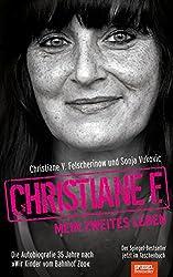Christiane F.: Mein zweites Leben: Autobiografie