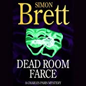 Dead Room Farce: A Charles Paris Mystery | Simon Brett