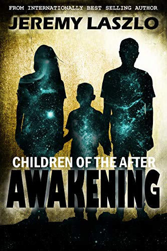 AWAKENING (Children of the After Book 1)