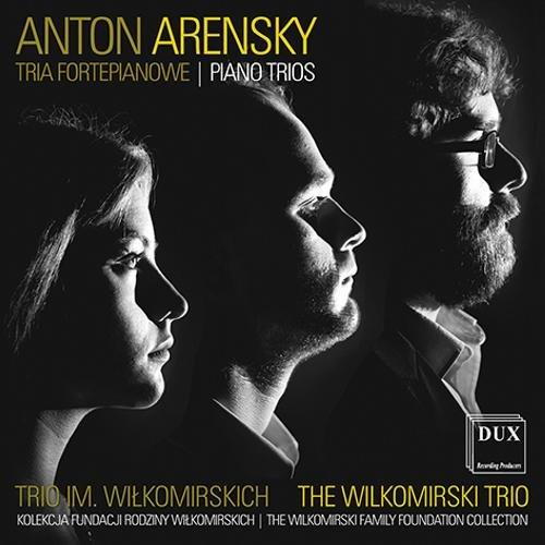 Anton Arensky: Piano Trios