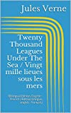 Image of Twenty Thousand Leagues Under The Sea / Vingt mille lieues sous les mers (Bilingual Edition: English - French / Édition bilingue: anglais - français)