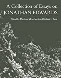 A Collection of Essays on Jonathan Edwards