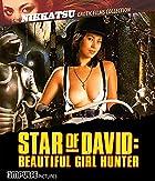 Star of David: Beautiful Girl Hunter