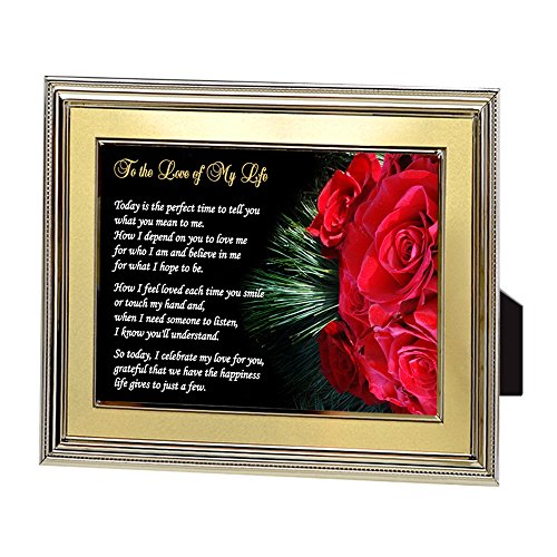 Birthday or Anniversary Gift for Wife, Husband, Girlfriend or Boyfriend - Love of My Life Poem