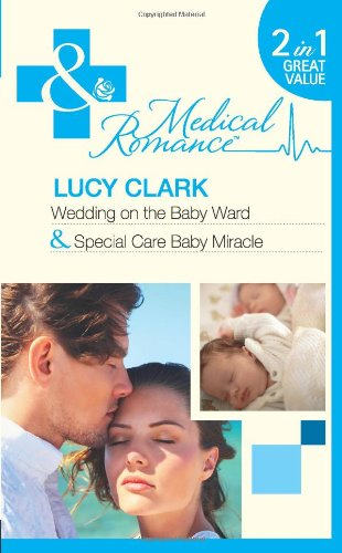 book cover of Wedding on the Baby Ward / Special Care Baby Miracle