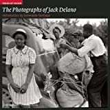 The Photographs of Jack Delano (Fields of Vision)