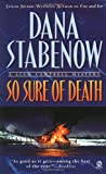 So Sure of Death, Dana Stabenow, 0451199448