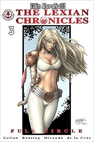 The Lexian Chronicles Nº3: Comic en español