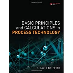 Basic Principles and Calculations in Process Technology from Prentice Hall