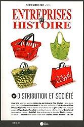Entreprises et Histoire, N° 64, Septembre 201 : Distribution et société
