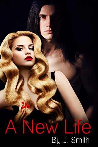 A New Life (Book 1) by [Smith, J.]