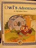 Owl's Adventure in Alphabet Town, Laura Alden, 0516054155