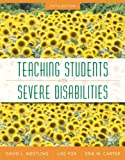 img - for Teaching Students with Severe Disabilities, Pearson eText with Loose-Leaf Version -- Access Card Package (5th Edition) book / textbook / text book