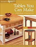 Tables You Can Make, Woodworker's Journal Editors, 1565233611