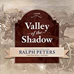 Valley of the Shadow | Ralph Peters