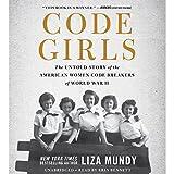 #2: Code Girls: The Untold Story of the American Women Code Breakers of World War II