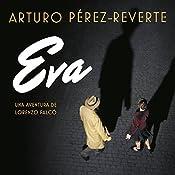 Eva [Spanish Edition]: Serie Falcó | Arturo Pérez-Reverte