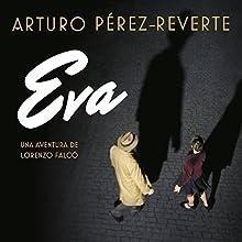 Eva [Spanish Edition]: Serie Falcó | Livre audio Auteur(s) : Arturo Pérez-Reverte Narrateur(s) : Raúl Llorens