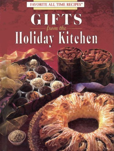 (Gifts from the holiday kitchen (Favorite all time recipes))