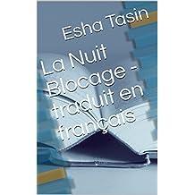 La Nuit Blocage - traduit en français (French Edition)
