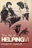 The Art of Helping, Robert R. Carkhuff, 0874250862