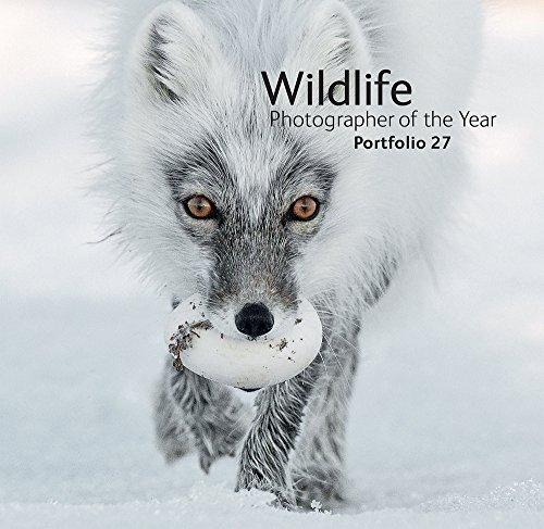 Wildlife Photographer of the Year: Portfolio 27 (Natural History Museum Photographer Of The Year 2016)