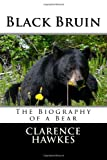 Black Bruin, Clarence Hawkes, 1499622902