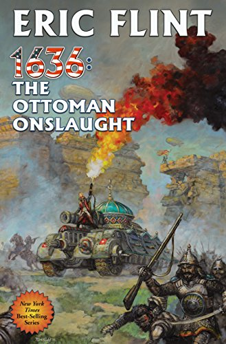 1636: The Ottoman Onslaught (Ring of Fire Book 21) ()