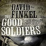 The Good Soldiers | David Finkel