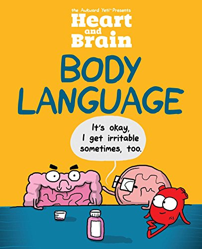 Pith and Brain: Body Language: An Awkward Yeti Collection