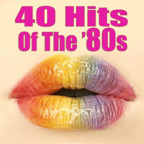 40 Hits Of The '80s (Re-Record...