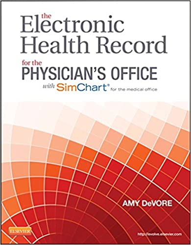 The electronic health record for the physicians office for simchart the electronic health record for the physicians office for simchart for the medical office e book kindle edition by amy devore fandeluxe Gallery