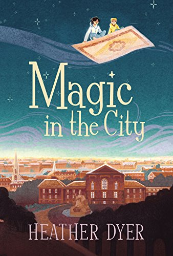 Magic in the City by [Dyer, Heather]