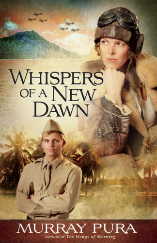 Whispers of a New Dawn (Snapshots in History Book 3) by [Pura, Murray]
