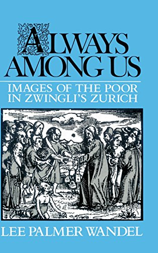Always among Us: Images of the Poor in Zwingli's - Images Zurich