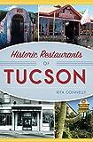 #7: Historic Restaurants of Tucson (American Palate)