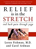 Relief is in the Stretch: End Back Pain Through Yoga