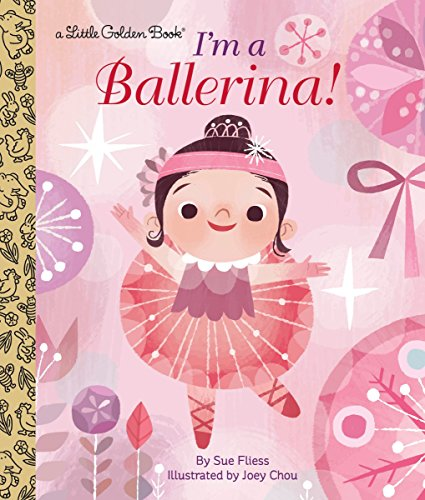 Ballerina Baby Book - I'm a Ballerina! (Little Golden Book)
